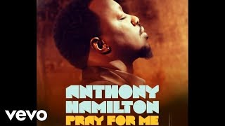 Watch Anthony Hamilton Pray For Me video