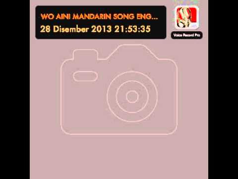 Wo Aini Mandarin Song, English Version As Within You Remain video