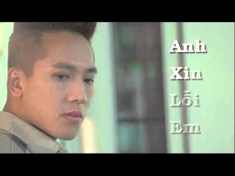 Anh Xin Loi Em - Châu Khải Phong video