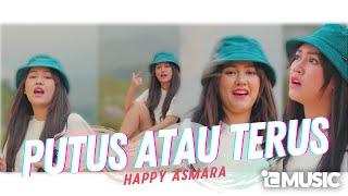 Happy Asmara - Putus Atau Terus (  ANEKA SAFARI)