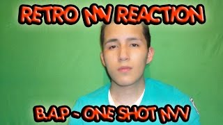 Retro MV Reaction - B.A.P - ONE SHOT M/V