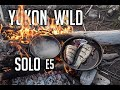 14 Days Solo Camping in the Yukon Wilderness - E.5 - Cooking Over the Fire & Wilderness Travel