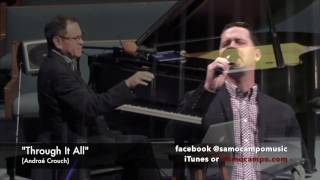 Through It All Sam Ocampo Vocal Solo By Scott Reed