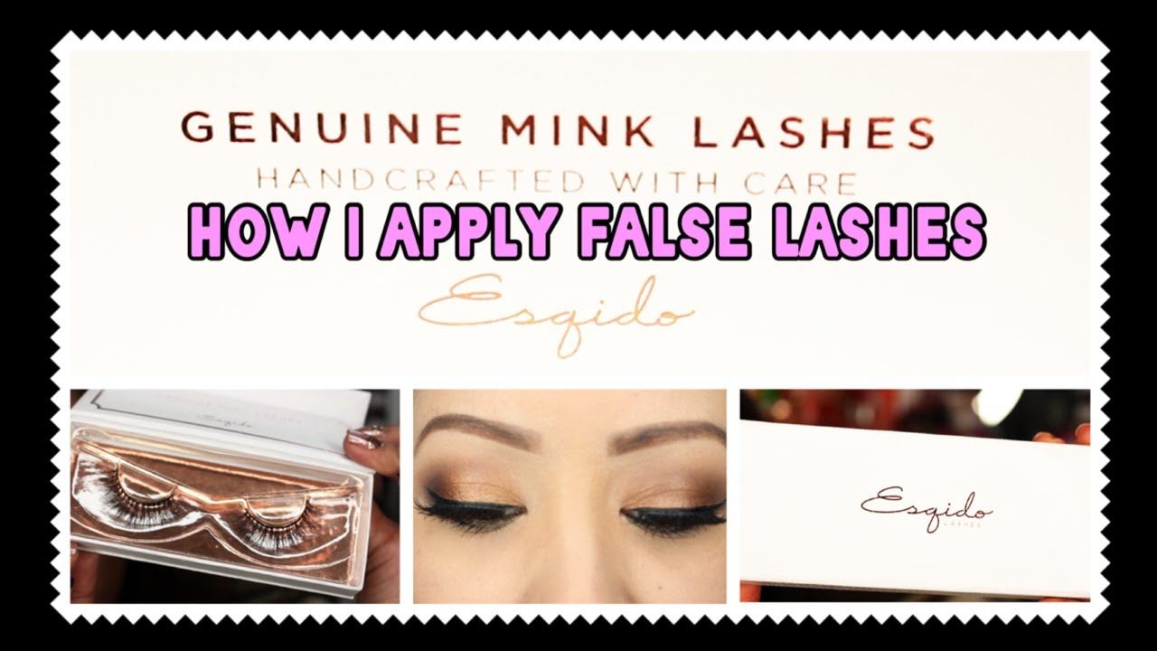 How I Apply False Lashes Feat. Esqido Mink Lashes - YouTube