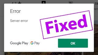 How To Fix Server Error in Google play store