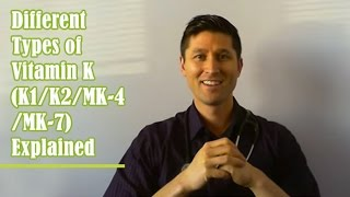Different Types of Vitamin K (K1/K2/MK-4/MK-7) Explained