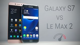 Le Max 2 vs Galaxy S7 Edge Speedtest Comparison!
