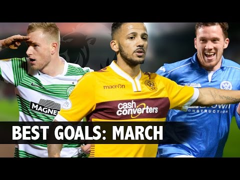 Best Goals from March // SPFL Extra