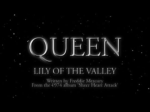 Queen - Lily Of The Valley