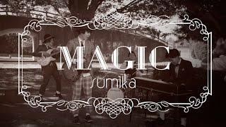 Sumika Magic Music Audio