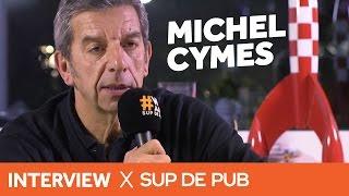 Les conseils de Michel Cymes - Sup de Pub