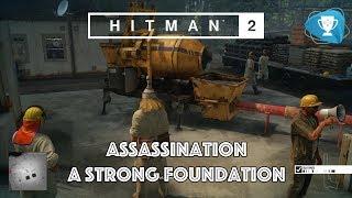 Hitman 2 - A Strong Foundation Assassination - Assassinate Andrea Martinez Cement Mixer Accident