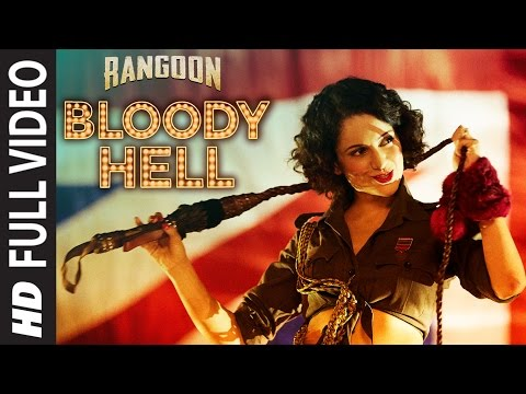 Bloody Hell Full Video Song   Rangoon   Saif Ali Khan, Kangana Ranaut, Shahid Kapoor   T-Series