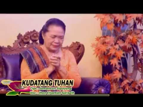 Lagu Rohani KU DATANG TUHAN Voc. Jhon Elyaman Saragih