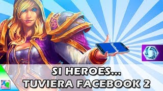 Si Heroes of the Storm Tuviera Facebook 2 | Ft. Overwatch