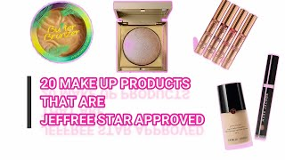 20 MAKE-UP PRODUCTS that are JEFFFREE STAR APPROVED😱😻