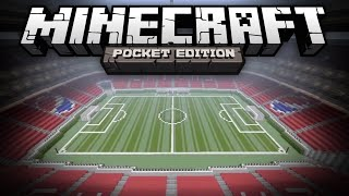 MASSIVE SOCCER STADIUM - World Cup Soccer Arena in MCPE - Minecraft Pocket Edition