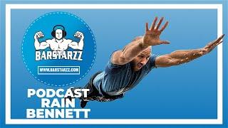 The Calisthenics Documentary, Keto, Fasting Rain Bennett #16