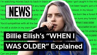 Billie Eilish S When I Was Older Explained Song Stories