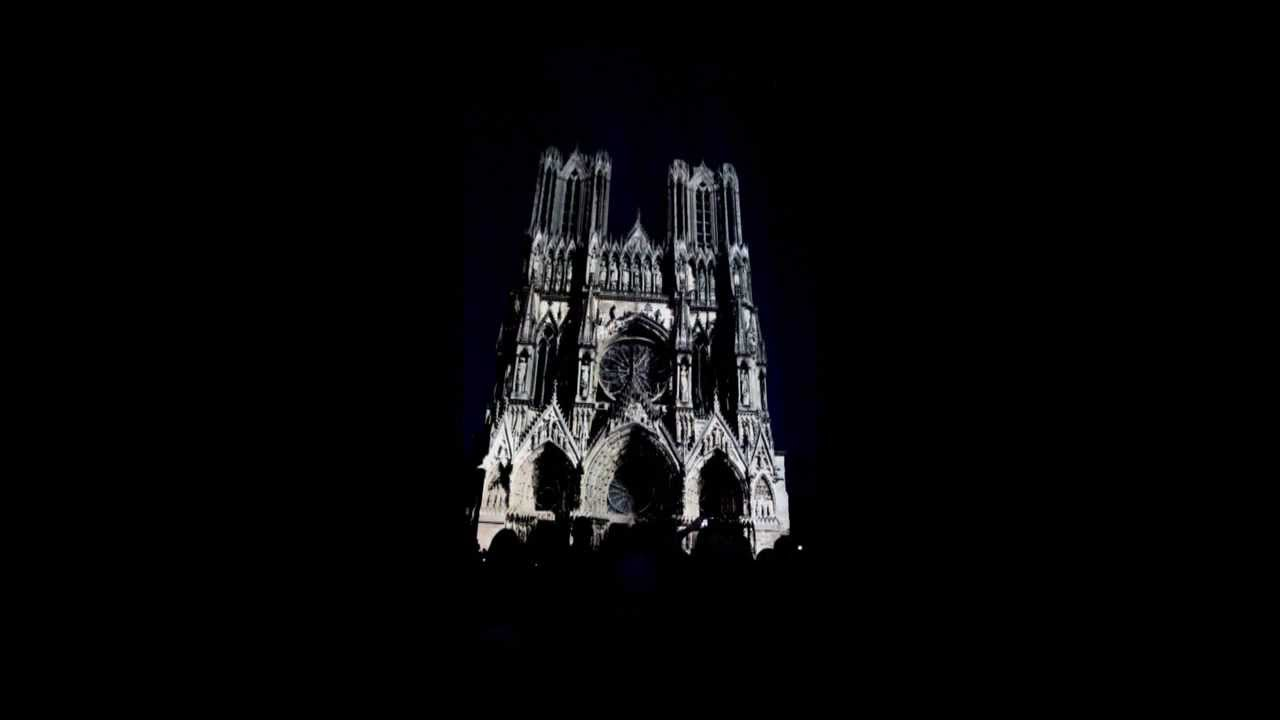 Reims Cathedrale Lumiere Cathédrale de Reims Sons et