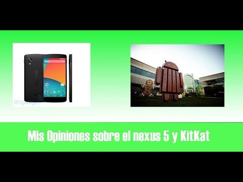 Mis opiniones sobre el Nexus 5 y Android 4.4 KitKat (RESUBIDO)//TheIDroid99