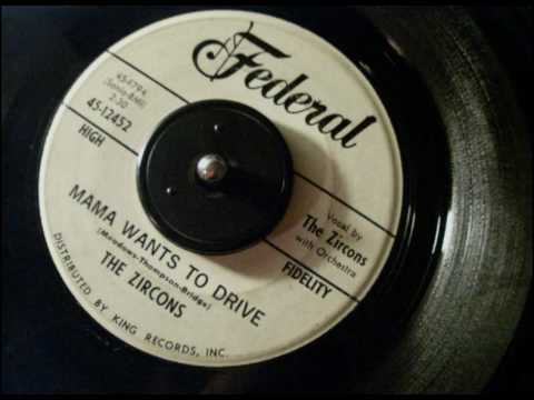 the zircons - mama wants to drive 7''