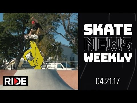 Skate News Weekly 4.21.17 - Skating in Diapers, Vert Attack - Collabs Galore & More