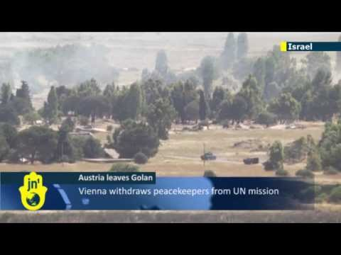 Syrian spillover: Austria withdraws from UN Golan mission as fighting intensifies