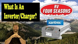 What Is An Inverter Charger?  Xantrex Freedom HFS 2055