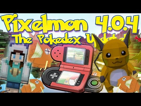 Pixelmon 4.0.4 Update Review!   NEW POKÉDEX! Electrocuting Pixelmon! New Items!