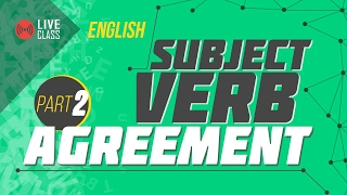 Subject Verb Agreement (LIVE) | Ayman Sadiq