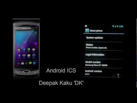 How to Install Android 4.0.4 ICS on Samsung wave I (S8500) and review.mp4