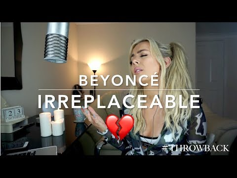 Beyoncé - Irreplaceable | Cover 💔