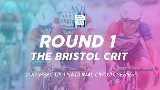 Round 1: Women's The Bristol Crit - 2019 HSBC UK   National Circuit Series