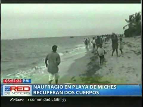 Naufragio en playa de Miches recuperan dos cuerpos