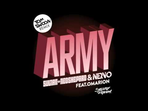 Sultan & Ned Shepard & NERVO feat. Omarion - Army (Tom Swoon Remix)