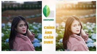 Chỉnh Ảnh Chân Dung cực đơn giản Bằng Snapseed: Xóa mụn, làm sáng, mịn da, tạo hiệu ứng ánh nắng