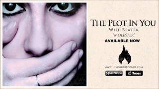 Watch Plot In You Molester video