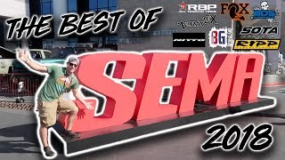 The BEST of SEMA 2018!! **BEST and NEWEST PARTS!**