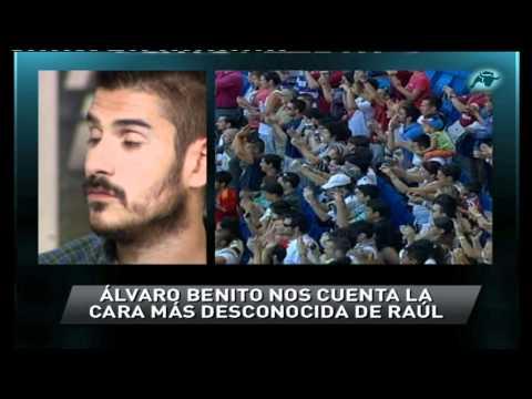 Álvaro Benito nos cuenta cómo es Raúl González Blanco