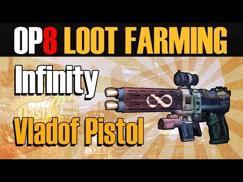 Borderlands 2   Overpower 8 Legendary Loot Farming - Infinity Pistol / Vladof