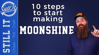 How To Start Making Moonshine : 10 Steps Of Chasing The Craft