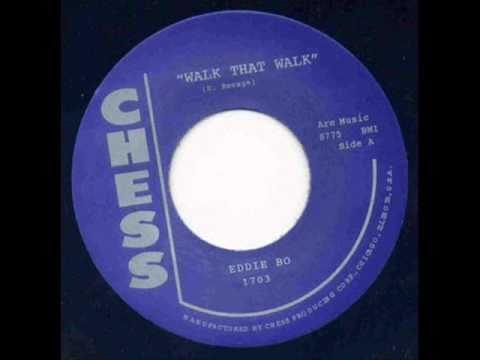 Eddie Bo - Walk That Walk.