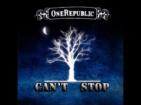 OneRepublic - Can't Stop (Full Version) [High Quality]