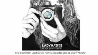 Watch Ladyhawke Black, White & Blue video