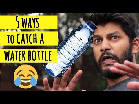 5 Ways To CATCH a WATER BOTTLE! - Funny Meme  Vine Video 2018