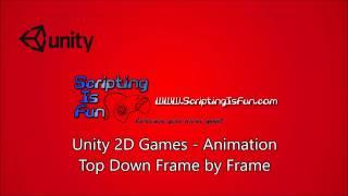 Unity 2D Game Basics -Adding Animation - Frame by Frame