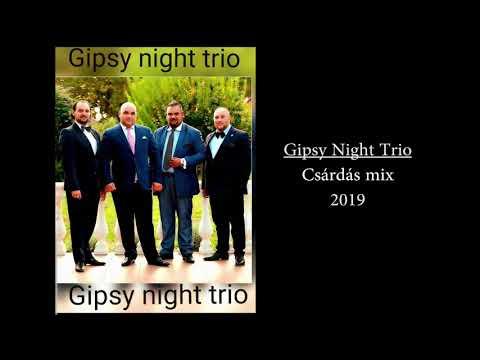 Gipsy Night Trio - Csárdás Mix 2019 (Mulatós zene)