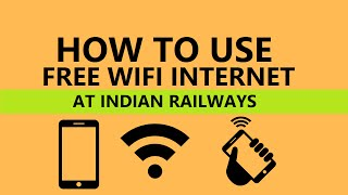 How to Get Free Wifi Internet in India at Railway Stations