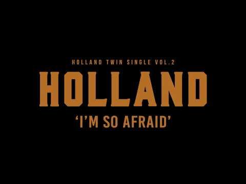 HOLLAND - I'm So Afraid Teaser Short Ver.